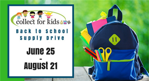 Collect for Kids Back to school Supply Drive