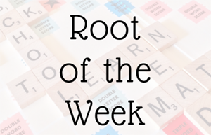 Image for our root of the week.