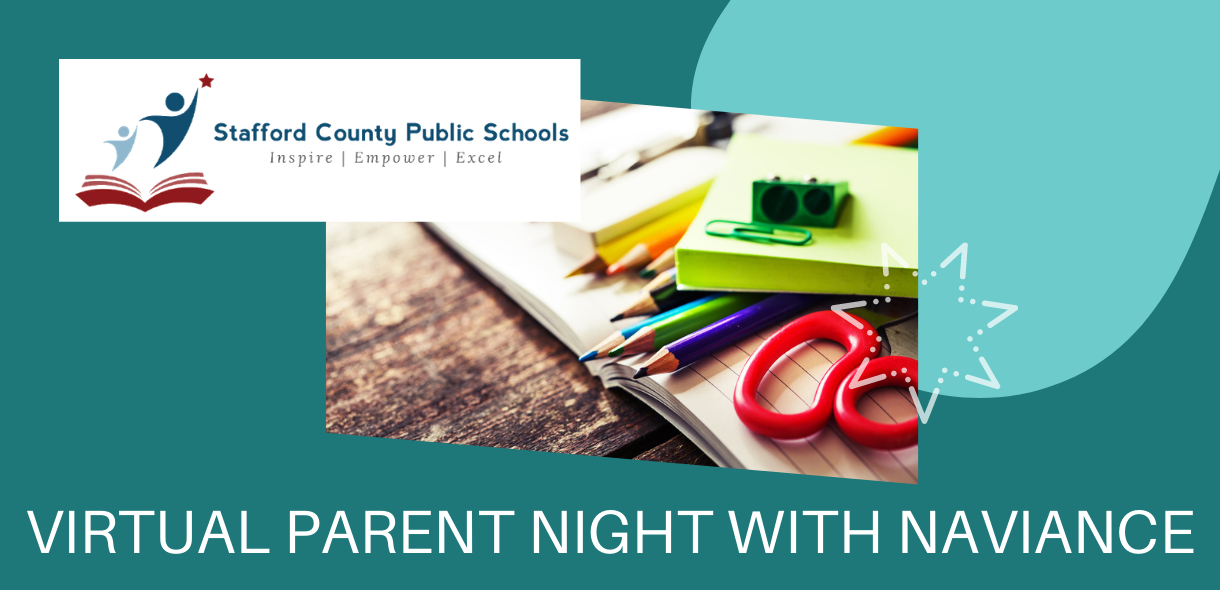Recording from Stafford County Public Schools Virtual Parent Night with Naviance