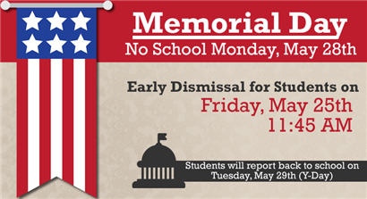 Memorial Day - No School on Monday, May 28th