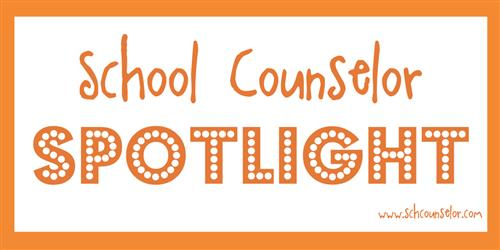 School Counselor Spotlight