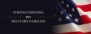 Strenghthening our Military Families